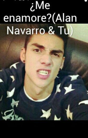¿Me enamore?(Alan Navarro & Tu)