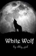White Wolf ( #Wattys2016 ) by shhy_girl