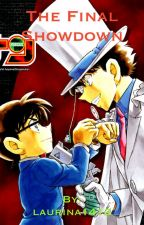 Detective Conan:  The Final Showdown by laurina1412