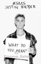 #SMS Justin Bieber by -chlmsh-