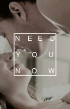 Need You Now by milamgs