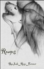 Rouges by Jade_Rose_Forever