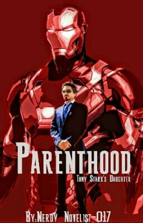 Parenthood (Tony Stark's daughter) #Wattys2017 by Nerdy_Novelist-017