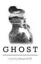 Ghost by writing_speaks431
