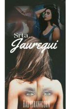 Srta. Jauregui - (Camren G!P) by BabyDranicorn