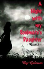 A night with my mom's soulmate by Galereen