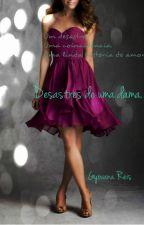 Os desastres de uma dama. by autoragyovanaareis