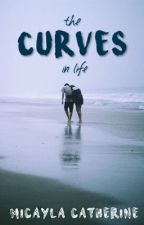 The Curves in Life by micaylacatherine