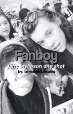 Fanboy. - Larry Stylinson One Shot by larryaresoulmates
