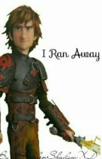 I ran away (HTTYD) by HiddenShadowXD