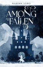 Among the Fallen [#Wattys2019] by thesongist