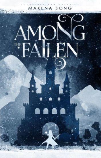 Among the Fallen [#Wattys2019]
