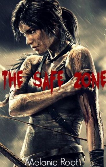 The Safe Zone (The Dead Zone Book Two)