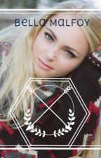 Bella Malfoy • Draco Malfoy's Twin Sister by LucyAtkinson3