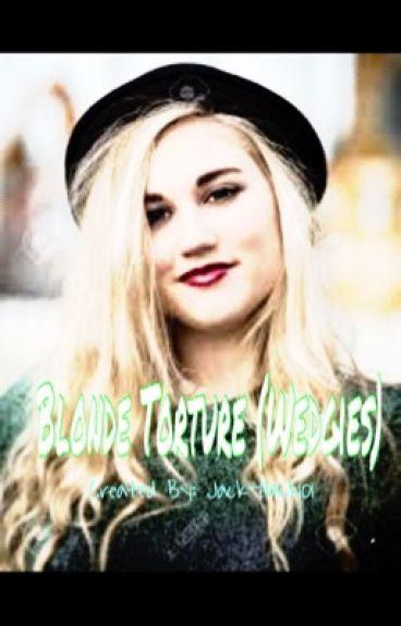 Blonde Torture (Wedgies)
