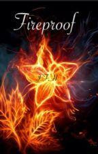 Fireproof (Book 1) by poohbahdog