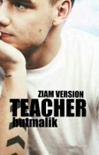 Teacher | Ziam Mayne Version | by butmalik