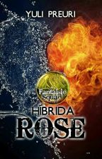 "Híbrida (""Rose"")  #JusticeAwards2017 #SummerAwards2017 by yul-presa"