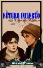 Futuro incierto. ( Yaoi-Riren) by Zeilex_