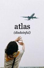 Atlas (minor hiatus) by disdainful