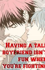 Having a tall boyfriend isn't fun when you're fighting (KagaKuro Fanfic) by salty_watermelon