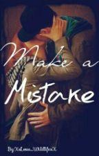 Make a mistake [Romanogers] by XxLove_WildlifexX