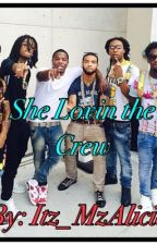 She Lovin the Crew {Book Two} by _JustAri