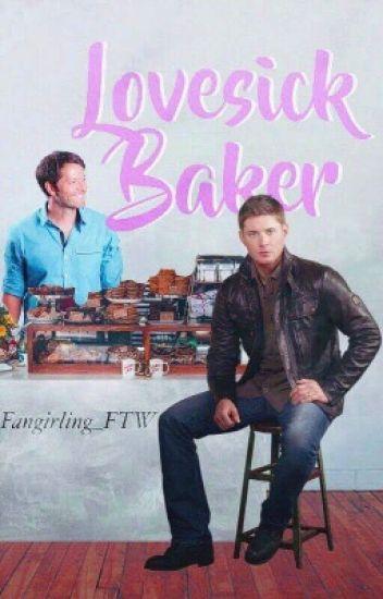 Lovesick Baker (Destiel Fanfic)