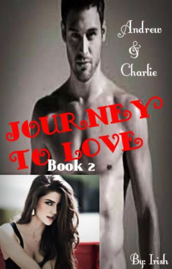 Journey To Love [Book 2]