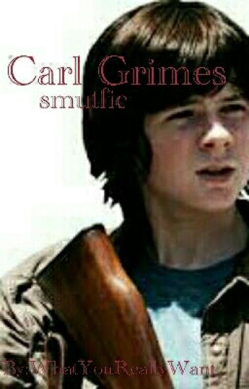 Carl Grimes SMUT