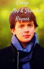 Creep, True love story ____(tn) & Skandar Keynes by MonzheOz