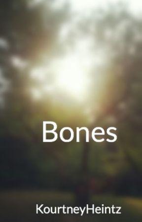 Bones by KourtneyHeintz
