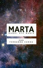 Marta, Daqui Até Marte {Português} by fernanda