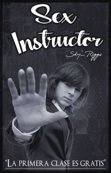 """Sex Instructor""(Chandler Riggs y tú ) HOT"