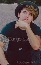 Dangerous. by lawley_caylen_
