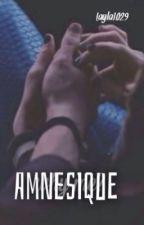 Amnésique by layla1029