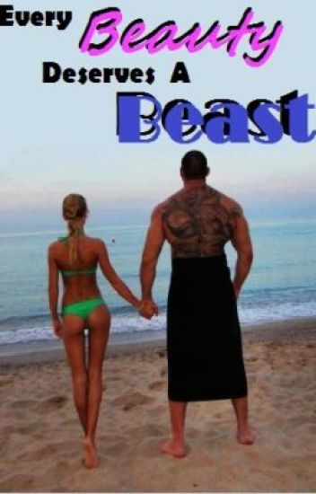 Every Beauty Deserves a Beast