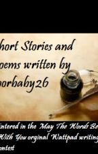 Short Stories (May the Words Be With You) by poorbaby26