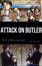 Attack On Butler (Black Butler & Attack on Titan crossover) by Hanji_Mc