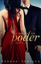 O PREÇO DO PODER -(A VENDA NA AMAZON) by dudaahfonseca