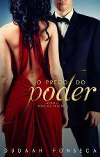 O PREÇO DO PODER -(A VENDA NA AMAZON) by dudaahfonseca