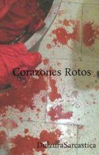 Corazones Rotos by DulzuraSarcastica