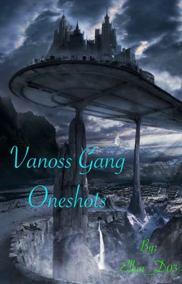 Vanoss Gang Oneshots