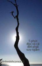 5 phút đọc và cả đời phải suy ngẫm by binhminhconxa12