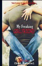 My Freaking Girlfriend ( Complete ) by Alisahjin