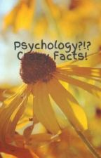 Psychology?!? Crazy Facts! by SeanZehChibi