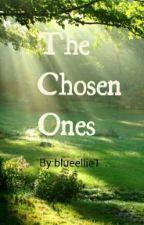 The Chosen Ones by blueellie1