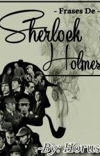 Frases de Sherlock Holmes by CFCF15