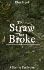 「Narfi's Story」 The Straw that Broke by Kittybread
