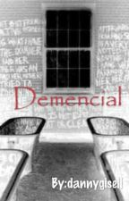 Demencial by dannygisell